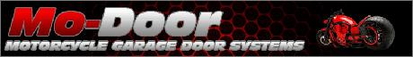 Mo-Door Motorcycle Garage Door Systems